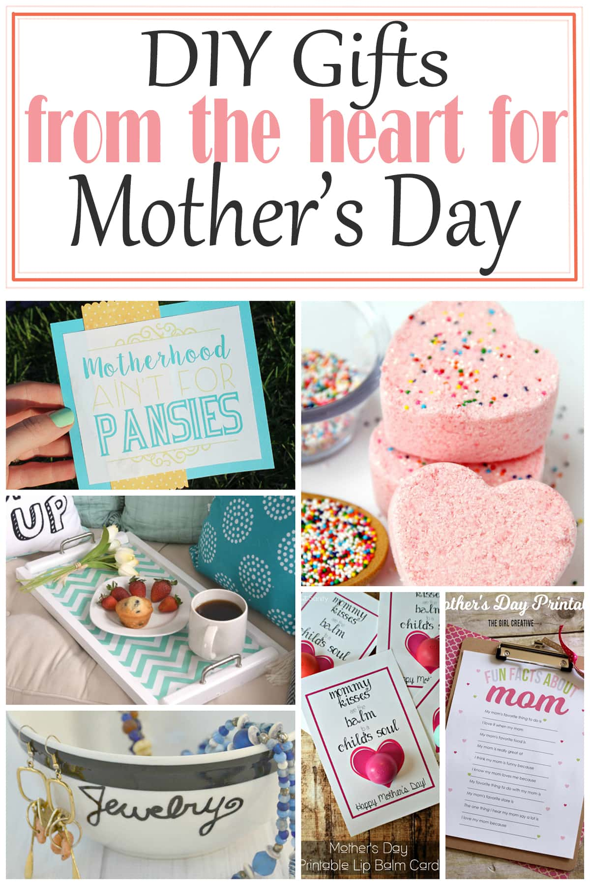 DIY Gifts from the heart for Mother's Day