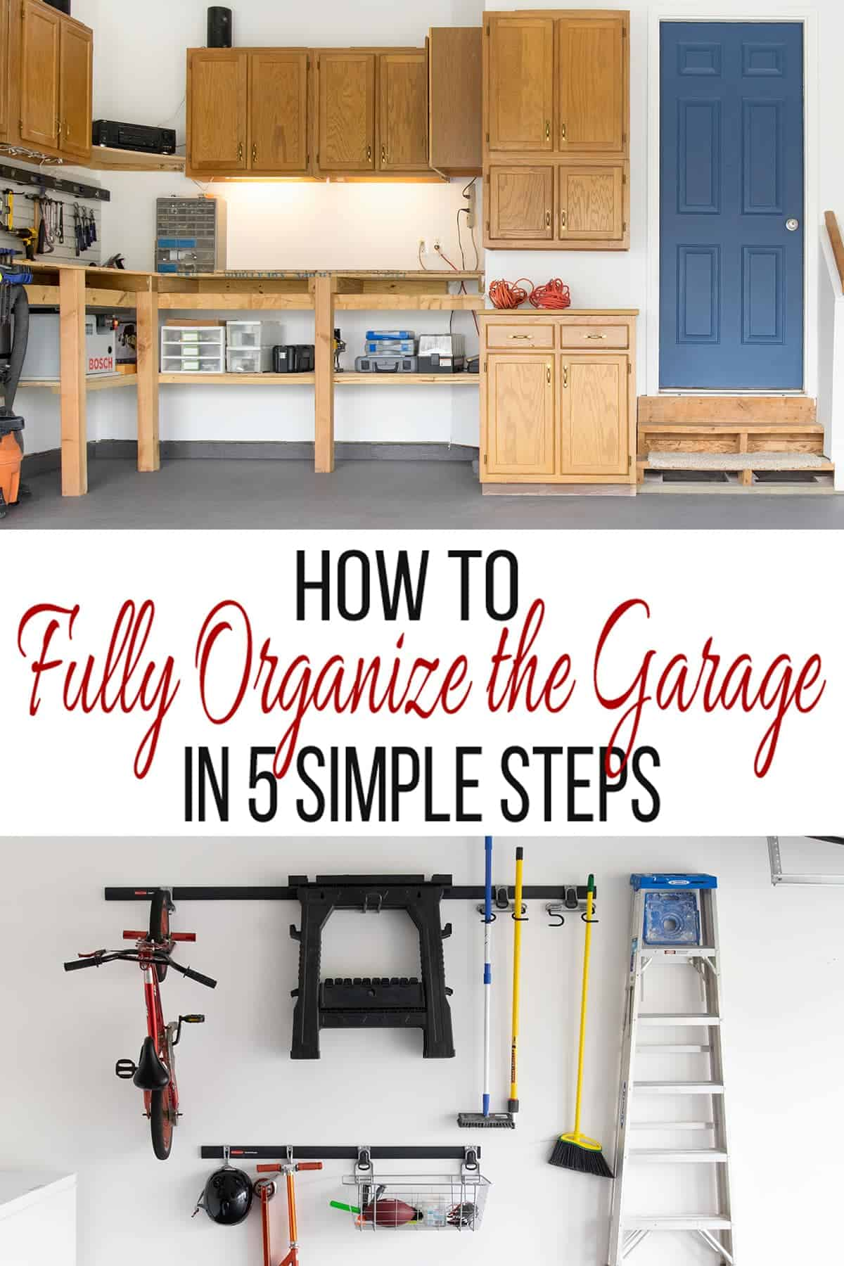 Garage Organization in 5 Simple Steps