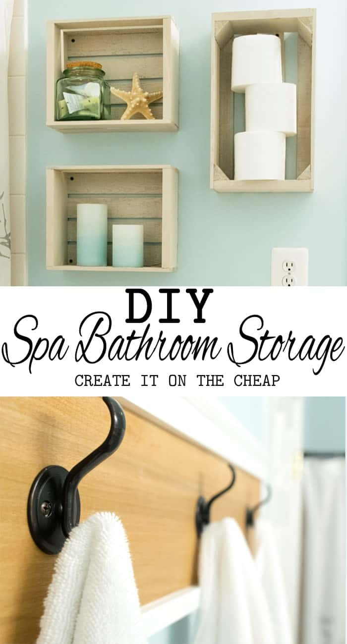 Spa inspired DIY bathroom storage ideas with post title