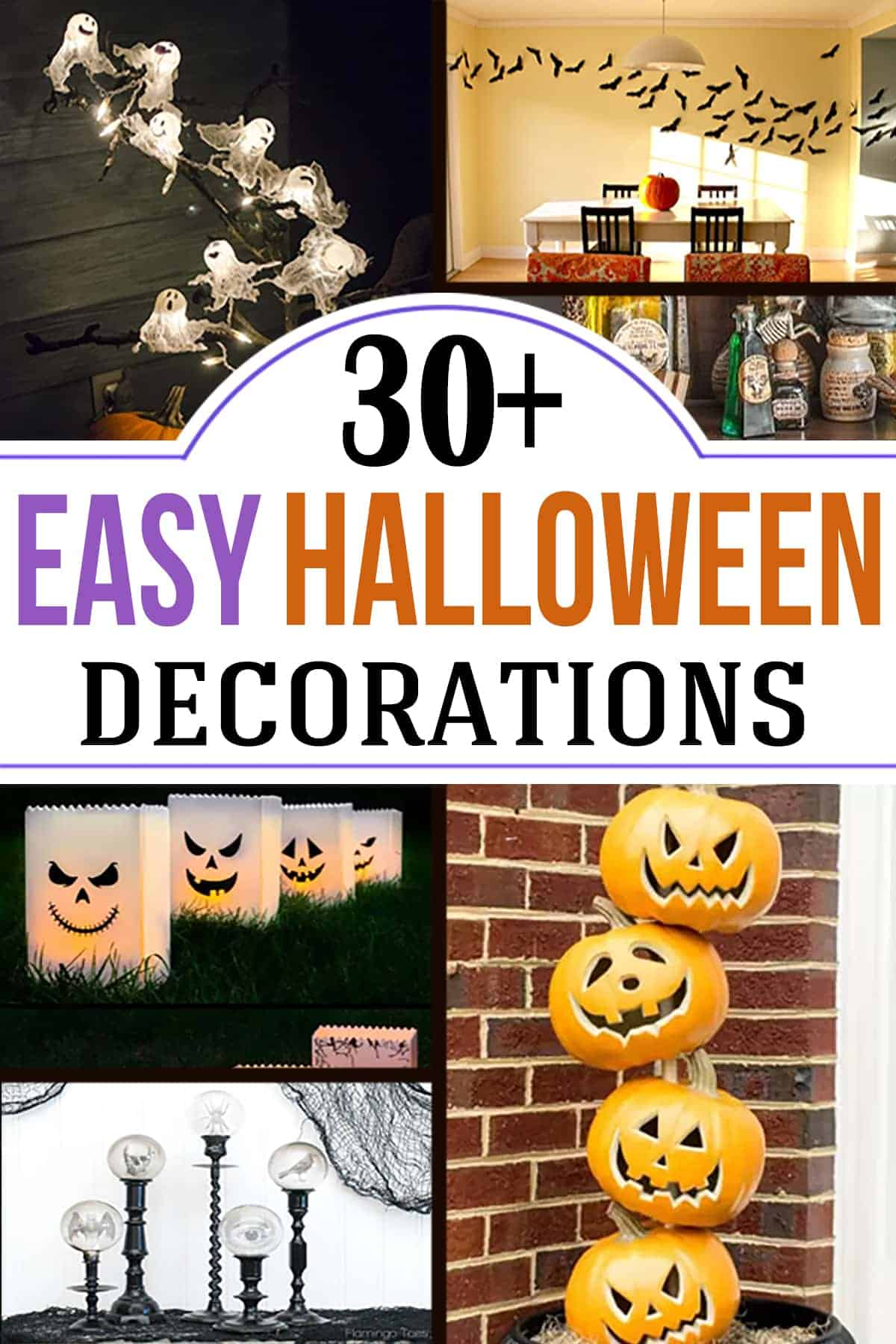 Collage of easy DIY Halloween decorations including ghosts, bats, pumpkins, and lanterns with post title overlay.