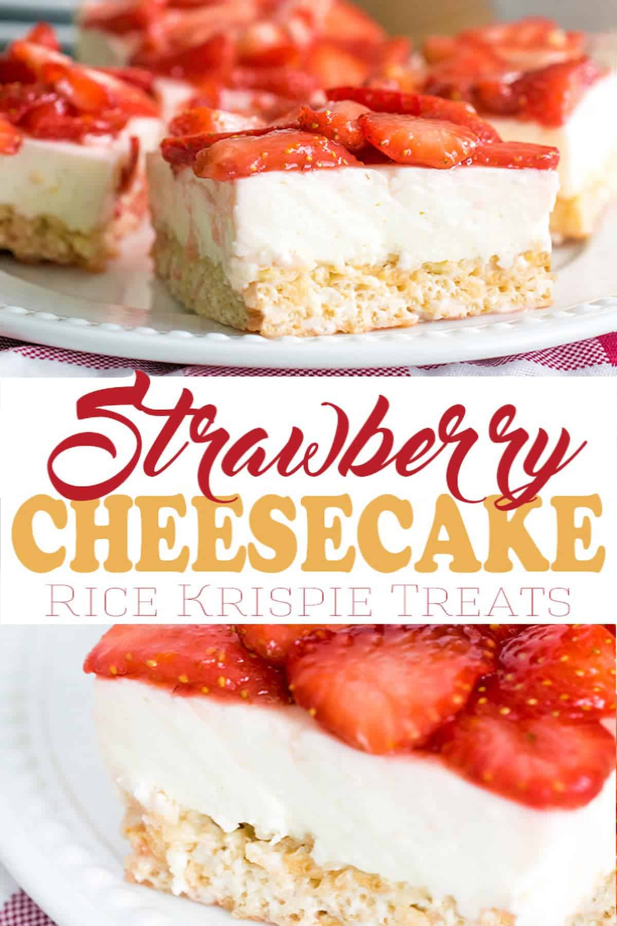 Strawberry cheesecake Rice Krispie treat squares topped with a layer of creamy cheesecake and sliced glazed strawberries