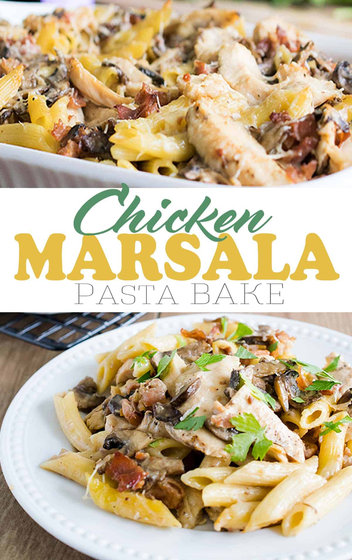 Creamy chicken marsala pasta bake - mushrooms, prosciutto, and Parmesan cheese enhance an already delicious chicken marsala base.
