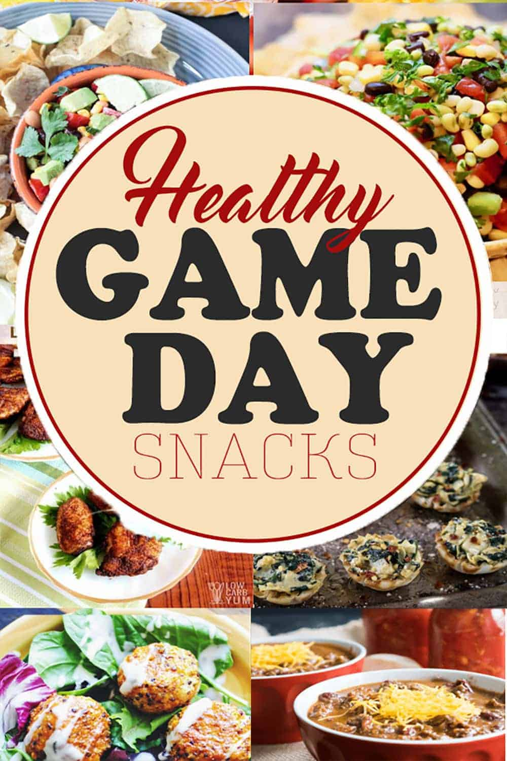 Healthy Game Day Snacks and round up of images including wings and bean dip.