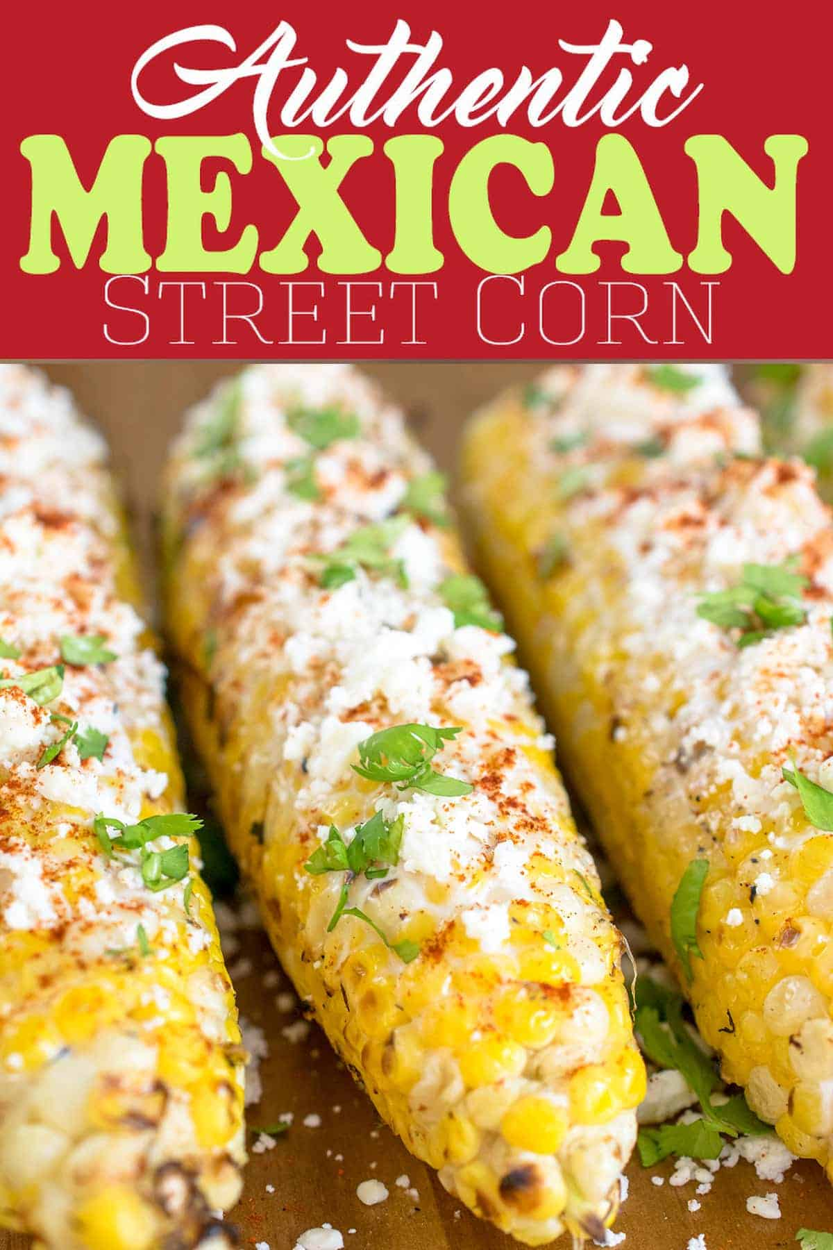 Mexican Street Corn- The best summer bbq side dish and on Cinco De Mayo! Add a creamy garlic spread and topped with cheese and cilantro, this corn is not only beautiful but a delish recipe! #cornonthecob #mexicanstreetcorn #cravingsomecreativity #mexicanfood #cincodemayo