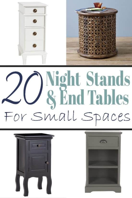 20 Nightstand and End tables for small spaces like small bedrooms or tight spaces next to searing areas.