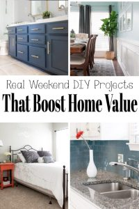 Weekend Projects that Boost Home Value