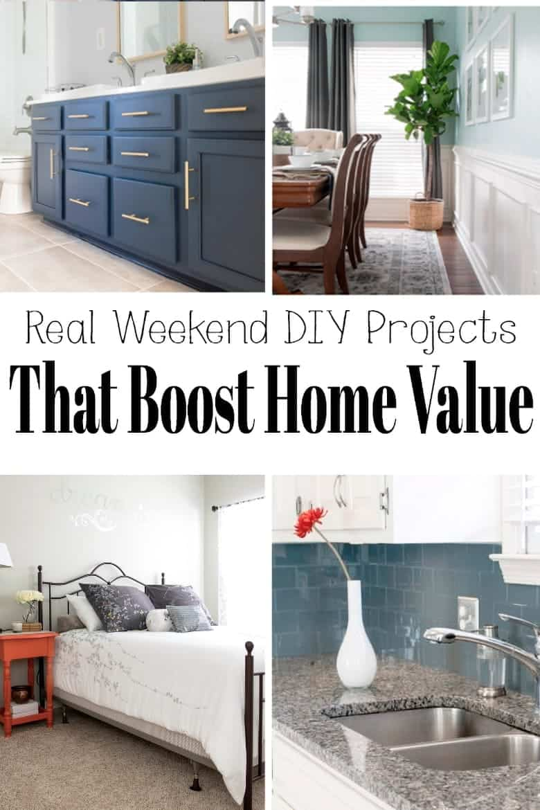 Weekend DIY Projects that boost home value and a round up of image examples. with post title