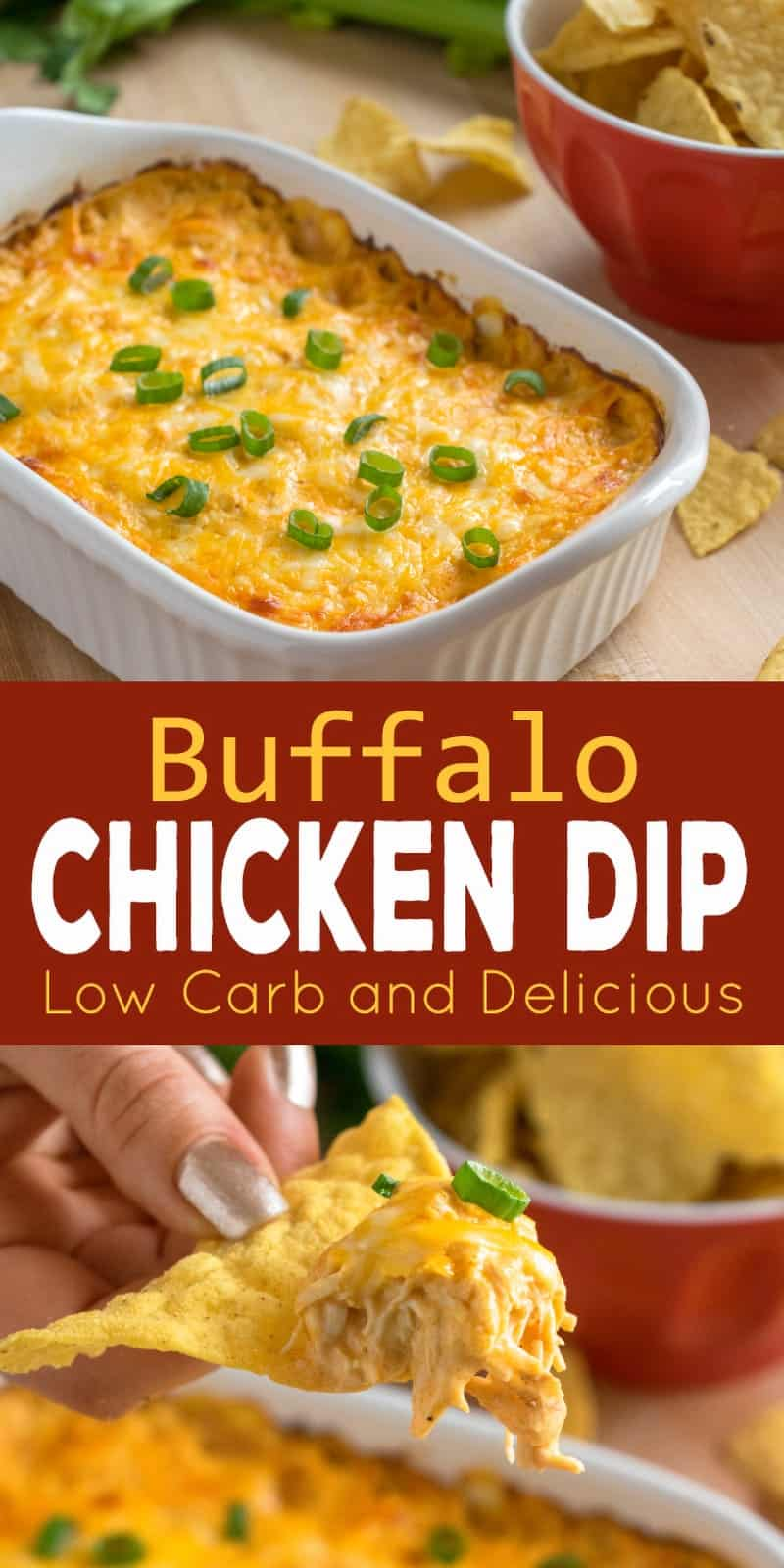 Creamy hot buffalo chicken dip baked with melty cheese, garnished with chives, served with tortilla chips