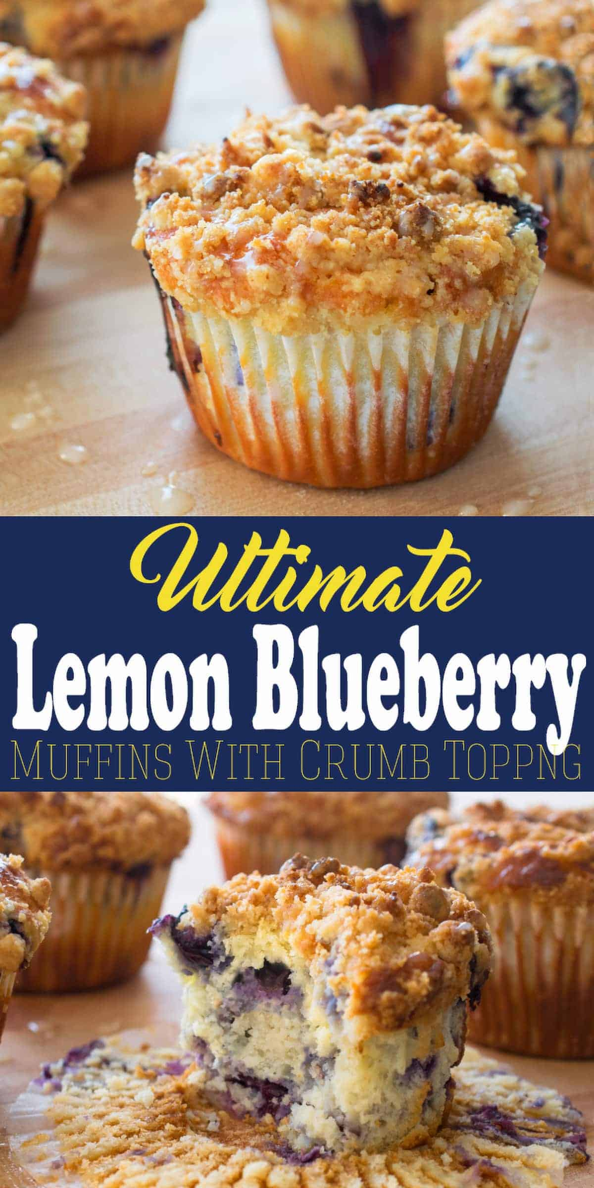 Ultimate lemon blueberry muffins with crumb topping pin title page.