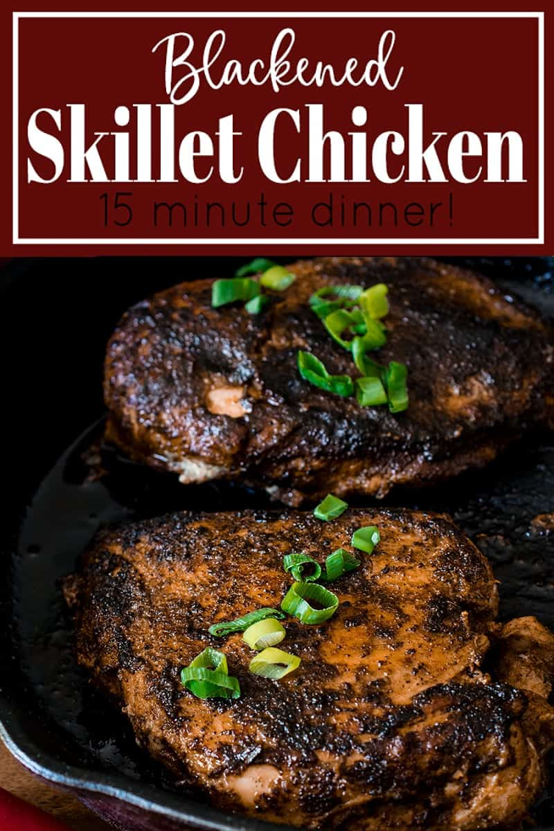 Spiced blackened chicken in a skillet with title.