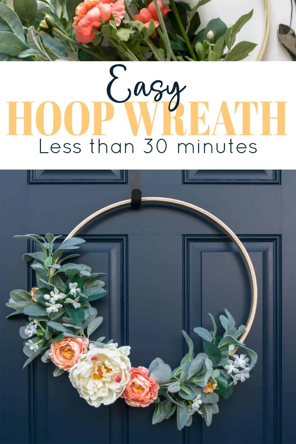 Assembling the hoop wreath and completed hoop wreath hanging on blue front door with title.