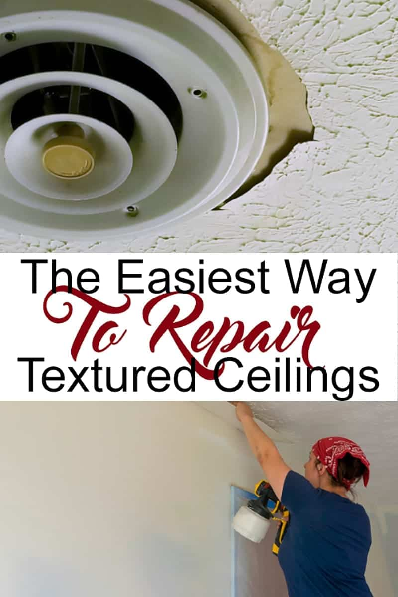 Collage of woman on ladder with a paint sprayer showing the easiest way to repair textured ceiling
