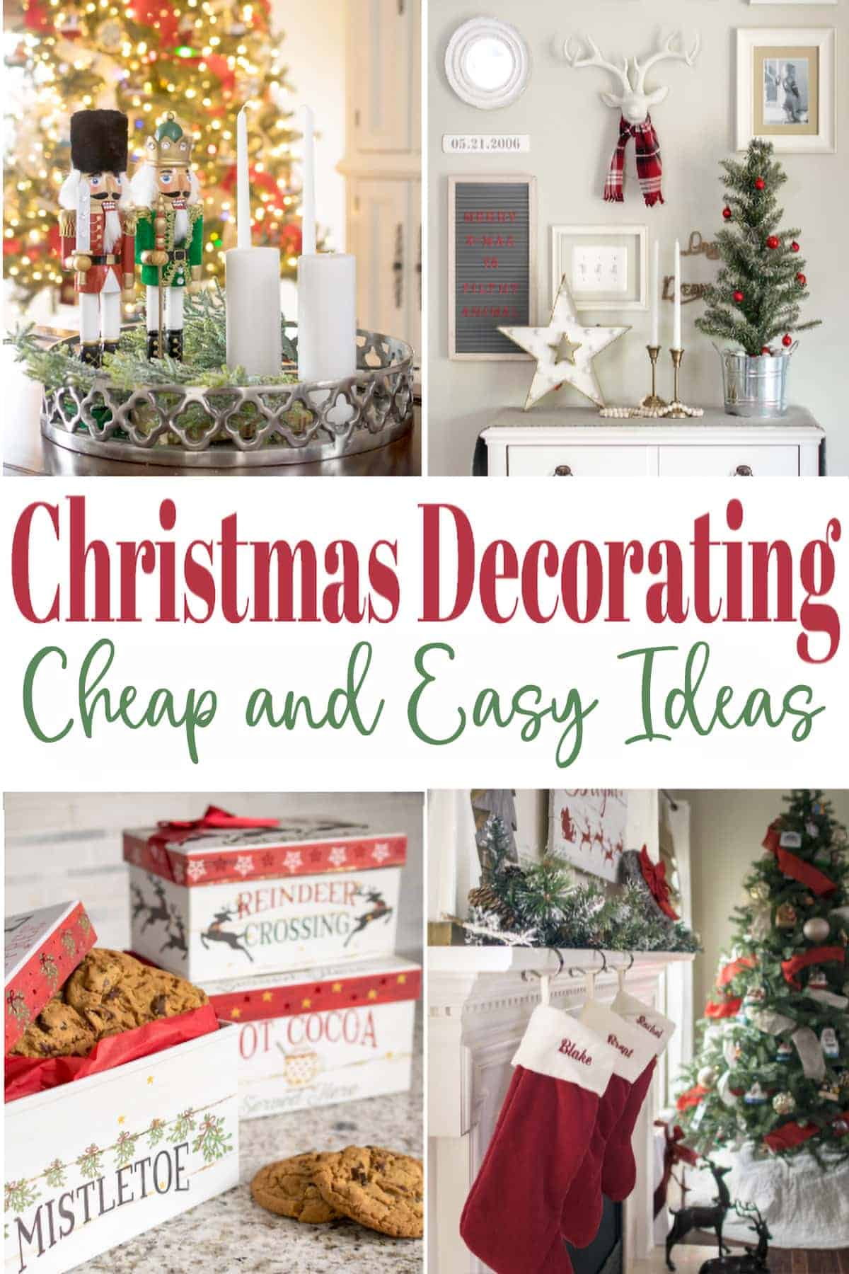 Christmas Decorating on a Budget with a roundup of image ideas and image title.