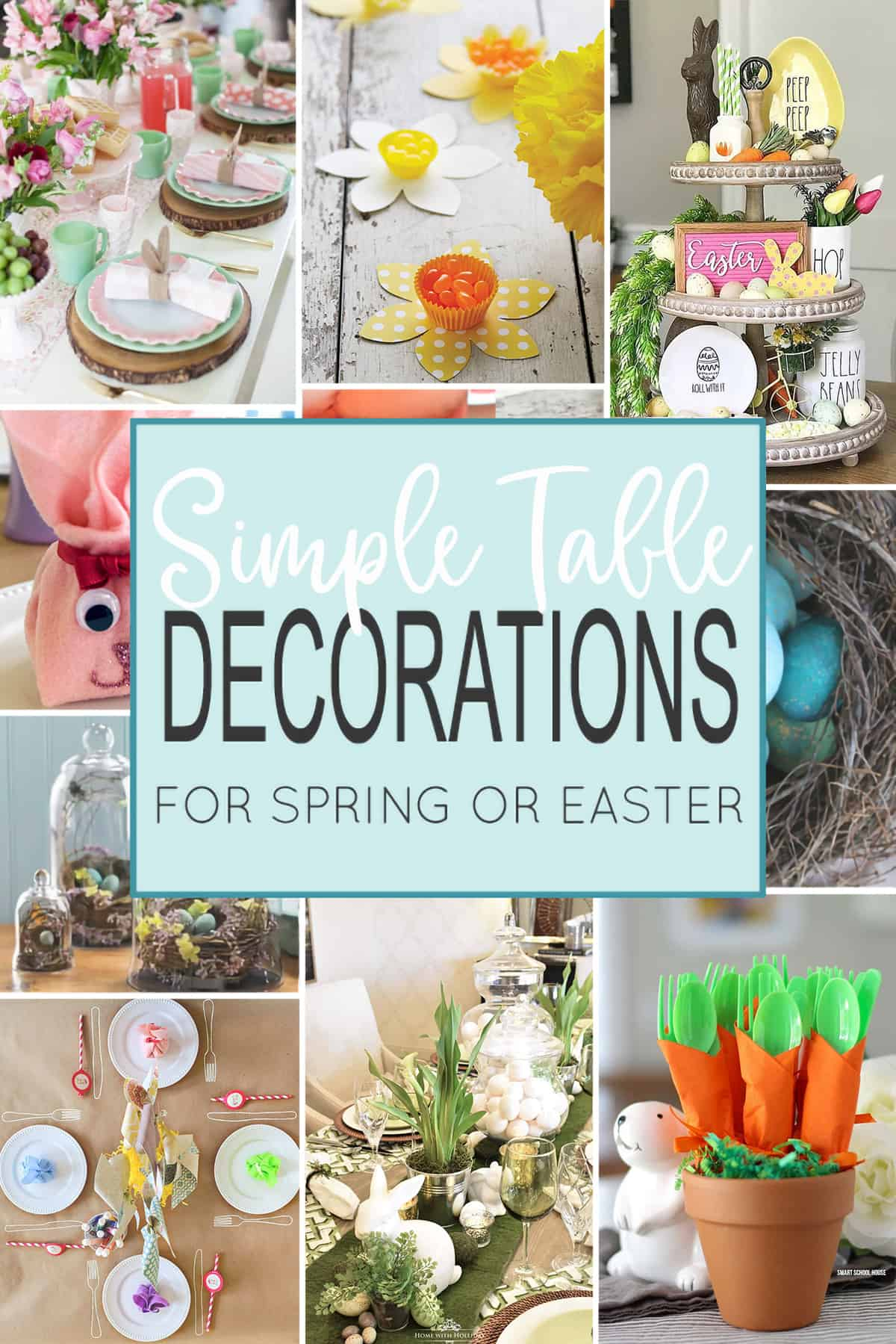 Collage of table decoration ideas for spring and Easter with post title.