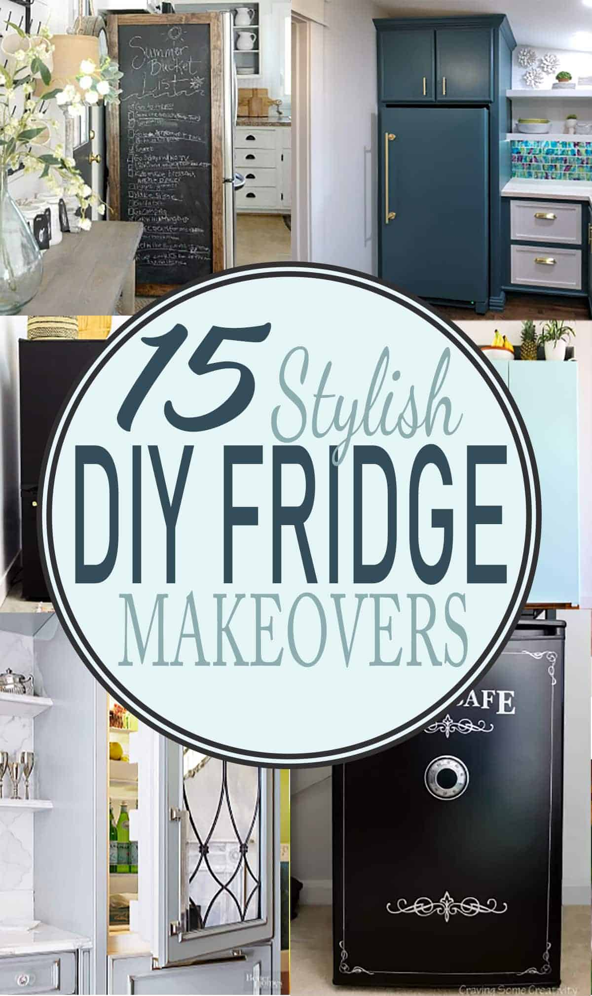 Collage of stylish home refrigerator makeovers with post title.