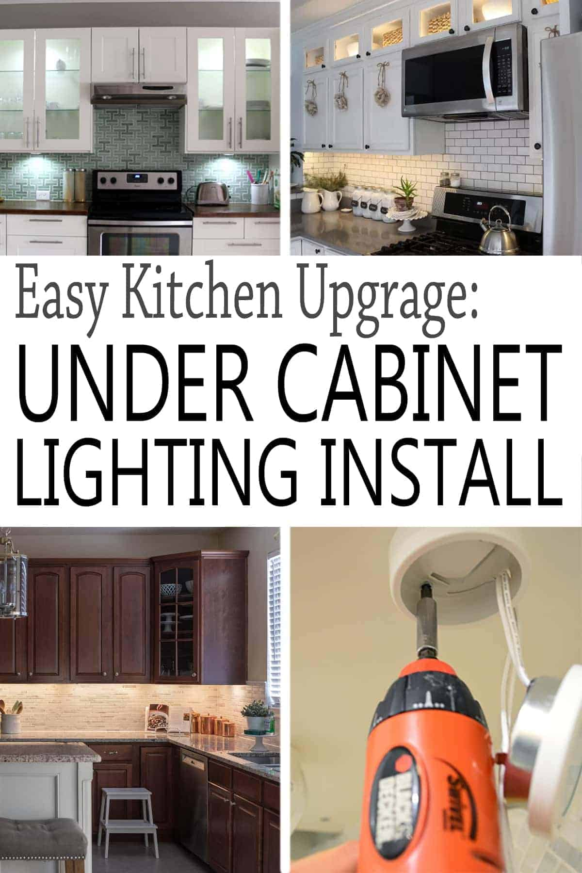 How to Install Under Cabinet Lighting. Images of 3 kitchens with under cabinet lighting and a DIY install image.