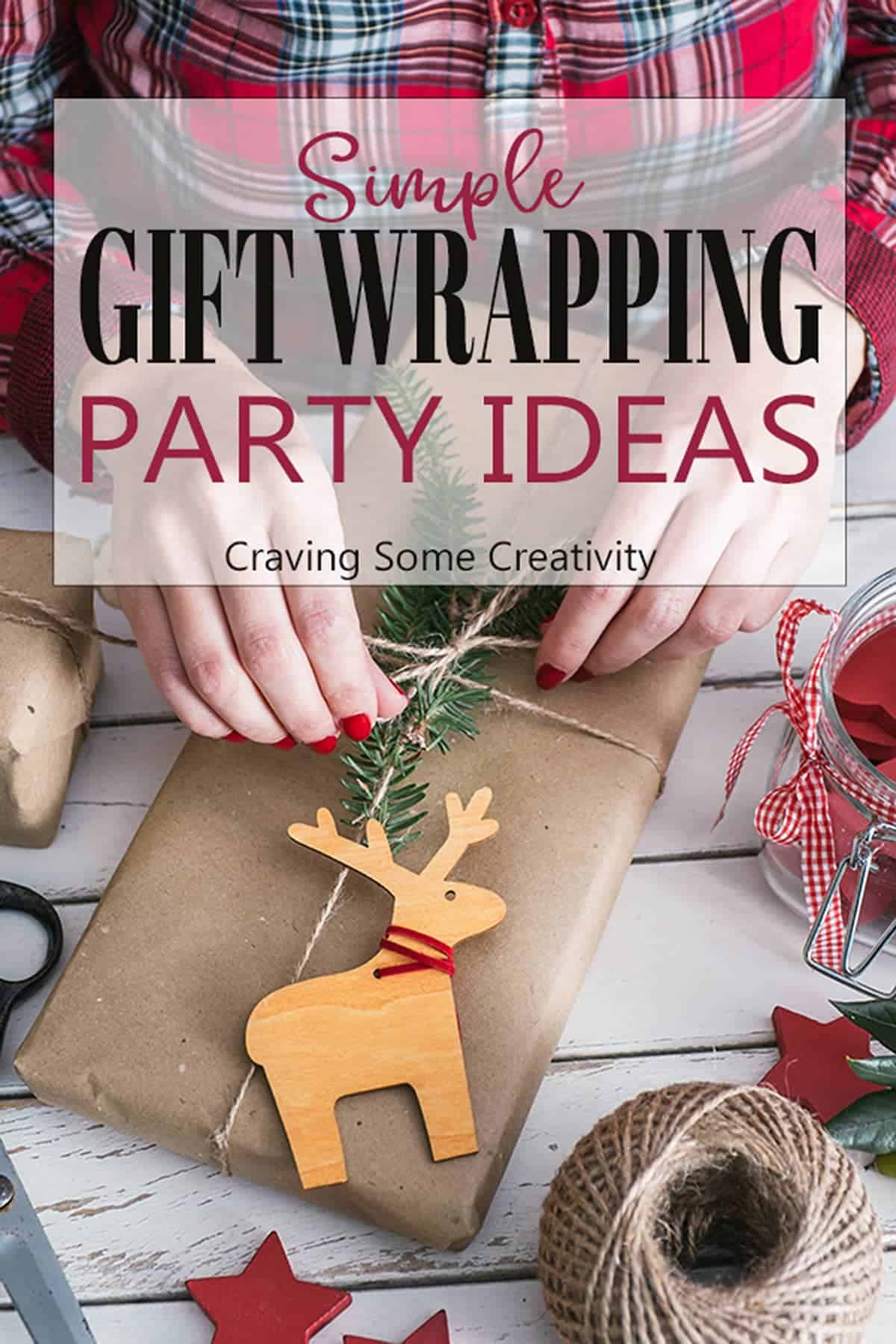 Christmas Gift Wrap Party Ideas