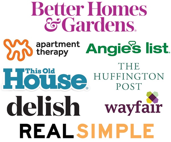 Collection of Expert Features including Better Homes and Gardens Magazine, Apartment Therapy, Angie's List, This Old House Magazine, The Huffington Post, Delish, Wayfair, and Real Simple Magazine.